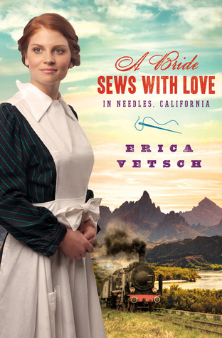 [PDF] [EPUB] A Bride Sews with Love in Needles, California Download by Erica Vetsch