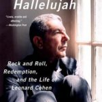 [PDF] [EPUB] A Broken Hallelujah: Rock and Roll, Redemption, and the Life of Leonard Cohen Download