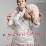 [PDF] [EPUB] A Girl and Her Pig: Recipes and Stories Download