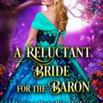 [PDF] [EPUB] A Reluctant Bride for the Baron Download
