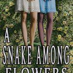 [PDF] [EPUB] A Snake Among Flowers Download