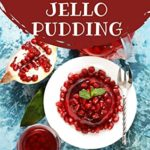 [PDF] [EPUB] Ah! 250 Yummy Jello Pudding Recipes: A Yummy Jello Pudding Cookbook You Will Love Download