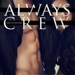 [PDF] [EPUB] Always Crew (Crew #3) Download