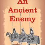 [PDF] [EPUB] An Ancient Enemy: A Destiny's Crucible Universe Novella Download
