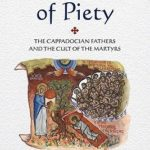 [PDF] [EPUB] Architects of Piety: The Cappadocian Fathers and the Cult of the Martyrs Download
