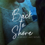 [PDF] [EPUB] Back to Shore (Meade Lake, #1) Download