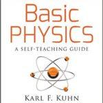 [PDF] [EPUB] Basic Physics: A Self-Teaching Guide (Wiley Self-Teaching Guides) Download