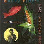 [PDF] [EPUB] Bobby Flay's Bold American Food Download