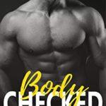 [PDF] [EPUB] Body Checked (Salt Lake Pumas Book 2) Download