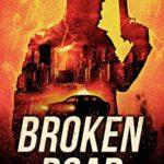 [PDF] [EPUB] Broken Road : A Vigilante Justice Thriller Download