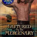 [PDF] [EPUB] Captured by the Mercenary: Pirates of Britannia Connected World Download