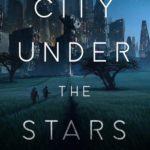 [PDF] [EPUB] City Under the Stars Download