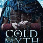[PDF] [EPUB] Coldmyth (The Coldmaker Saga, Book 3) Download