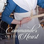 [PDF] [EPUB] Commander of His Heart (Promise of Forever After Book 4) Download