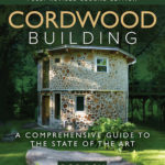 [PDF] [EPUB] Cordwood Building: A Comprehensive Guide to the State of the Art – Fully Revised Second Edition Download