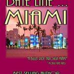 [PDF] [EPUB] Date Line Miami: A John Locke Suspense Mystery Download