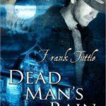 [PDF] [EPUB] Dead Man's Rain (Markhat, #2) Download