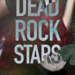 [PDF] [EPUB]  Dead Rock Stars  Download