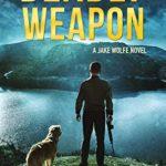 [PDF] [EPUB] Deadly Weapon (Jake Wolfe Book 5) Download