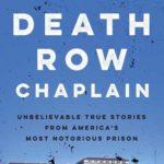[PDF] [EPUB] Death Row Chaplain: Unbelievable True Stories from the Chaplain of San Quentin Prison Download