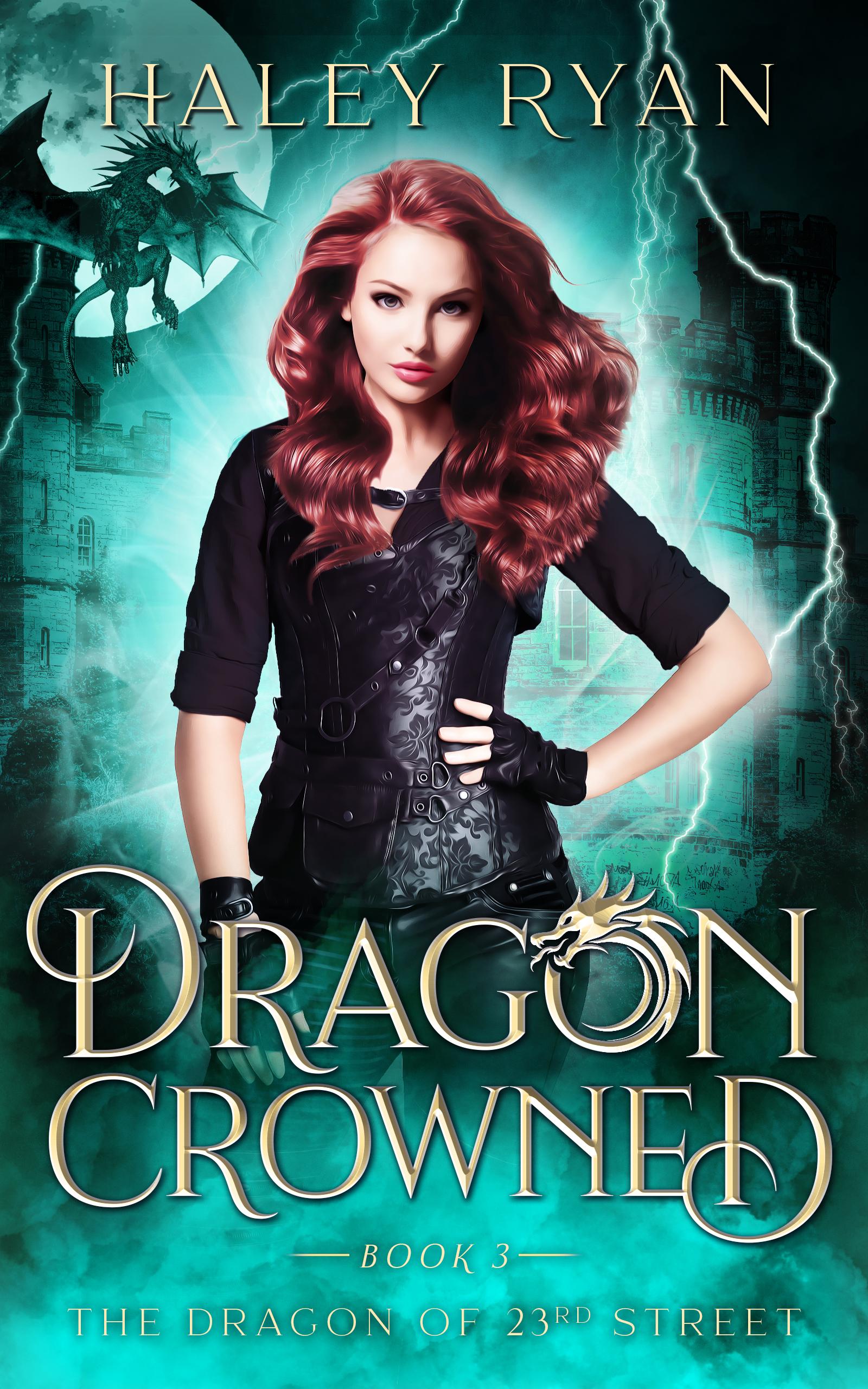 [PDF] [EPUB] Dragon Crowned (The Dragon of 23rd Street #3) Download by Haley Ryan