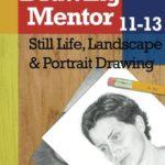 [PDF] [EPUB] Drawing Mentor 11-13: Still Life, Landscape and Portrait Drawing Download