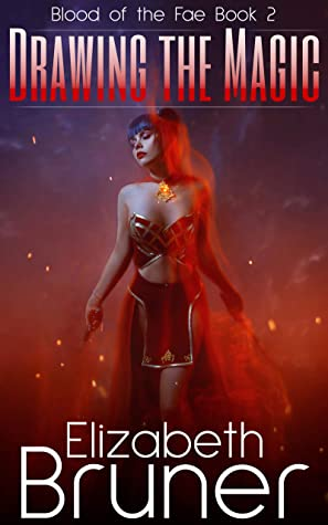 [PDF] [EPUB] Drawing the Magic (Blood of the Fae Book 2) Download by Elizabeth Bruner