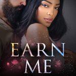 [PDF] [EPUB] Earn Me: A BWWM Romance Download