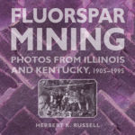 [PDF] [EPUB] Fluorspar Mining: Photos from Illinois and Kentucky, 1905-1995 Download
