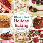 [PDF] [EPUB] Gluten-Free Holiday Baking Download