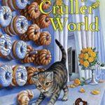 [PDF] [EPUB] Goodbye Cruller World (Deputy Donut Mystery #2) Download