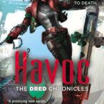 [PDF] [EPUB] Havoc (Dred Chronicles, #2) Download