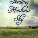 [PDF] [EPUB] Healing Montana Sky (Montana Sky, #5) Download