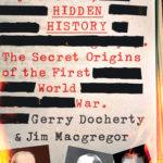 [PDF] [EPUB] Hidden History: The Secret Origins of the First World War Download