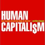 [PDF] [EPUB] Human Capitalism: How Economic Growth Has Made Us Smarter–and More Unequal Download