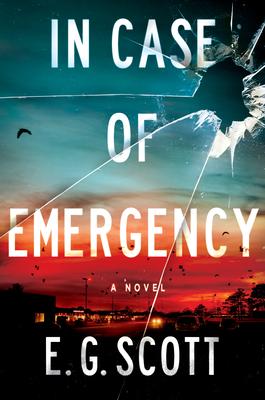 [PDF] [EPUB] In Case of Emergency Download by E.G.   Scott