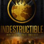 [PDF] [EPUB] Indestructible (Indestructible, #1) Download