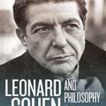 [PDF] [EPUB] Leonard Cohen and Philosophy: Various Positions Download