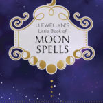 [PDF] [EPUB] Llewellyn's Little Book of Moon Spells Download