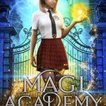 [PDF] [EPUB] Magi Academy: A Magical Academy Contemporary Fantasy (Aetheric Academy Book 1) Download