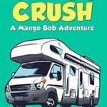 [PDF] [EPUB] Mango Crush: A Mango Bob Adventure Download