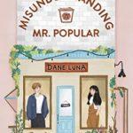 [PDF] [EPUB] Misunderstanding Mr. Popular: An Enemies to Lovers Sweet Romance (Callisto-by-the-Sea Sweet YA Romance Series) Download