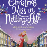 [PDF] [EPUB] One Christmas Kiss in Notting Hill Download