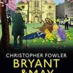 [PDF] [EPUB] Oranges and Lemons (Bryant and May: Peculiar Crimes Unit, #17) Download