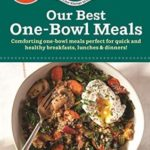 [PDF] [EPUB] Our Best One Bowl Meals (Our Best Recipes) Download