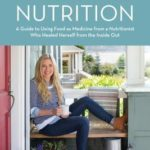 [PDF] [EPUB] Passionate Nutrition: A Guide to Using Food as Medicine from a Nutritionist Who Healed Herself from the Inside Out Download