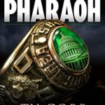 [PDF] [EPUB] Pharaoh: An Addictive Political Thriller Download