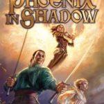 [PDF] [EPUB] Phoenix in Shadow Download