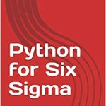 [PDF] [EPUB] Python for Six Sigma Download