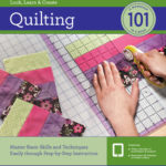 [PDF] [EPUB] Quilting 101: Master Basic Skills and Techniques Easily through Step-by-Step Instruction Download